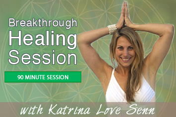 Breakthough Healing Session with Katrina Love Senn